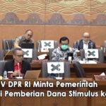 Komisi IV DPR Minta Pemerintah Evaluasi Pemberian Dana Stimulus ke BUMN